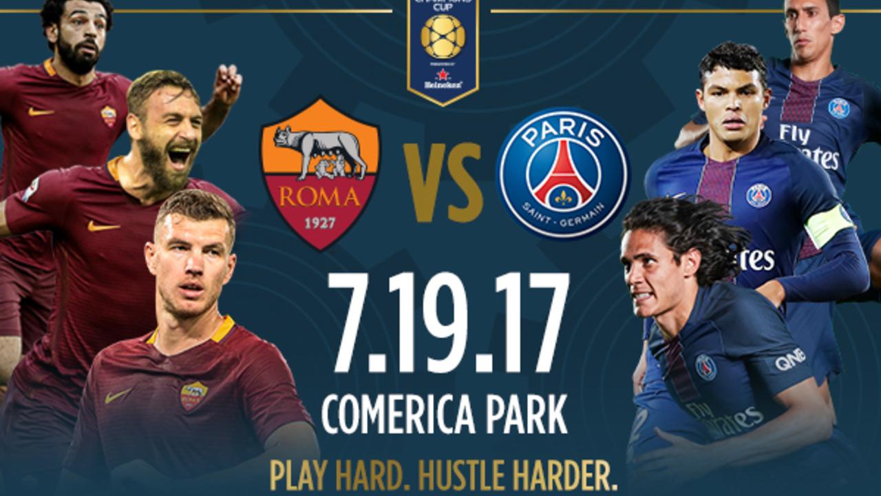 PSG vs Roma, 07h00 ngày 20/7: Khẳng định vị thế nhà vô địch