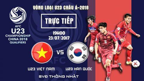 U22 Việt Nam vs U22 Hàn Quốc, 19h00 ngày 23/07: Thử thách bản lĩnh