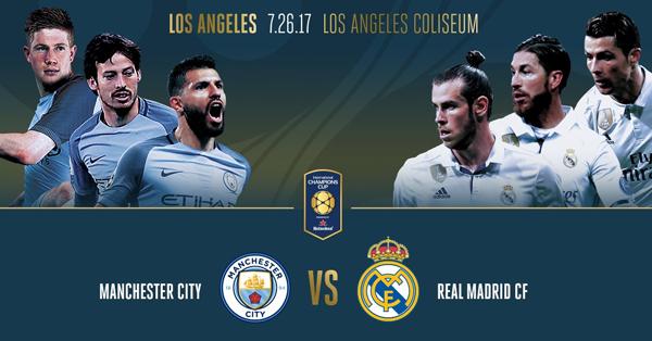 Real Madrid vs Man City, 10h00 ngày 27/7: Chiến thắng cho nhà Vua