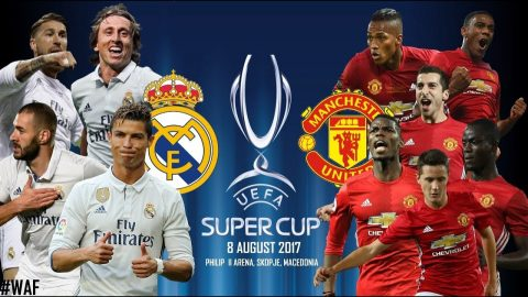 Real Madrid vs Man United, 01h45 ngày 09/08: Đại chiến đỉnh cao