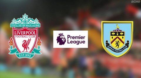 Nhận định Liverpool vs Burnley, 21h00 ngày 16/9: Hàng thủ mong manh