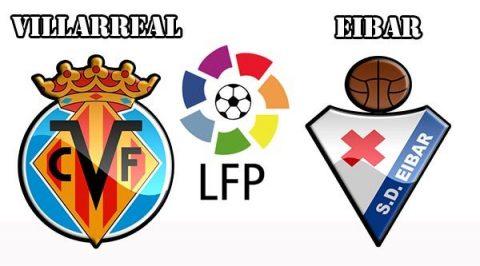 Nhận định Villarreal vs Eibar, 23h30 ngày 1/10: Khách khó có điểm