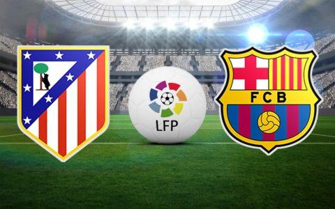 """Nhận định Atletico Madrid vs Barcelona, 01h45 ngày 15/10: Đẳng cấp """"Gã khổng lồ"""""""