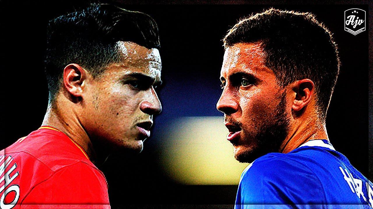 3 điểm nóng đại chiến Liverpool vs Chelsea: Coutinho so tài Hazard