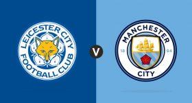 Nhận định Leicester City vs Man City, 02h45 ngày 20/12: Khó cho Bầy cáo