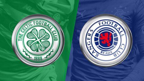 Nhận định Celtic vs Rangers, 19h00 ngày 30/12: Kinh điển xứ Scotland