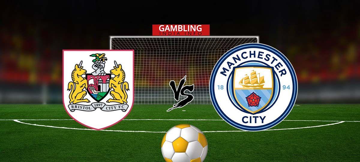 Nhận định Bristol City vs Man City, 02h45 ngày 24/01: Chiến thắng nhẹ nhàng