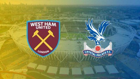 Nhận định West Ham vs Crystal Palace, 2h45 ngày 31/01: Dồn sức trụ hạng