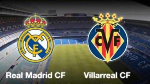 Nhận định Real Madrid vs Villarreal, 22h15 ngày 13/01: Thế lực suy yếu