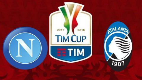 Nhận định Napoli vs Atalanta, 02h45 ngày 03/01: Khó dồn toàn lực