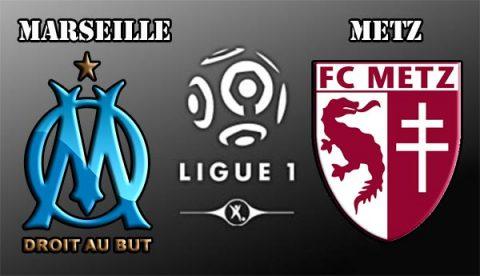 Nhận định Marseille vs Metz, 2h45 ngày 03/02: Chênh lệch đẳng cấp