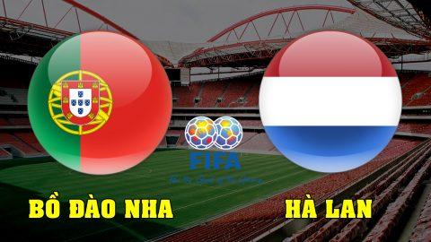 Nhận định Bồ Đào Nha vs Hà Lan, 01h30 ngày 27/03: Chờ vua Châu Âu lên tiếng