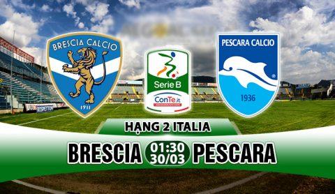 Nhận định Brescia vs Pescara, 01h30 ngày 30/03: Khơi lại mạch thắng