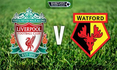 Nhận định Liverpool vs Watford, 00h30 ngày 18/03: Tận dụng thời cơ