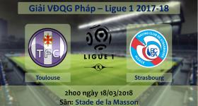 Nhận định Toulouse vs Strasbourg, 02h00 ngày 18/03: Kết cục khó tránh