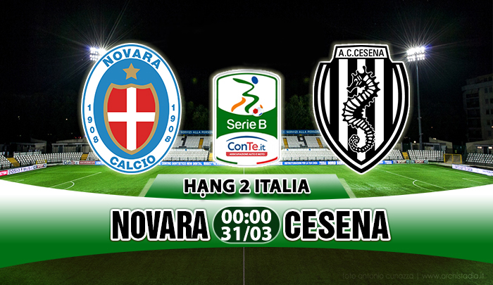 Nhận định Novara vs Cesena, 0h00 ngày 31/03: Sức bật lên vùng an toàn