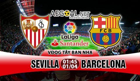 Nhận định Sevilla vs Barcelona, 01h45 ngày 01/4: Lần thứ 6