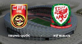 Nhận định Trung Quốc vs Xứ Wales, 18h35 ngày 22/03: Chênh lệch đẳng cấp