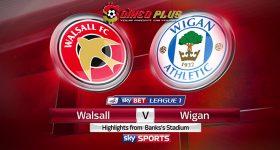 Nhận định Walsall vs Wigan, 02h45 ngày 22/03: Lịch sử ủng hộ đội khách