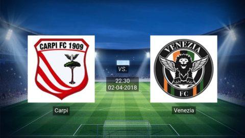 Nhận định Carpi vs Venezia 22h30, 02/04: Khát khao đòi nợ