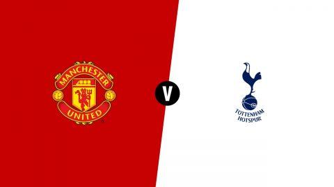 Nhận định MU vs Tottenham, 23h15 ngày 21/4: Quỷ đỏ dốc sức