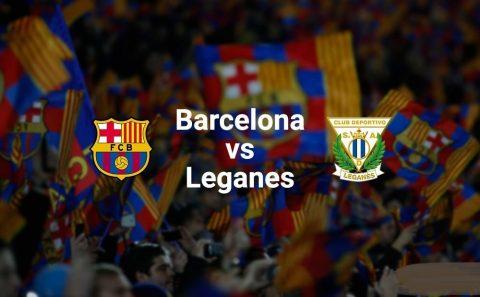 Nhận định Barcelona vs Leganes, 01h45 ngày 08/04: Tiếp tục mạch thắng
