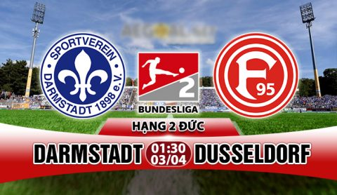 Nhận định Darmstadt vs Dusseldorf, 01h30 ngày 3/4: Quyết tâm thăng hạng