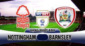 Nhận định Nottingham vs Barnsley, 01h45 ngày 25/04: Thoát khỏi nhóm nguy hiểm