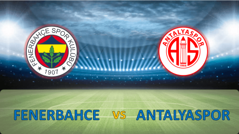 Nhận định Fenerbahce vs Antalyaspor 00h00, 24/04: Còn nguyên hi vọng