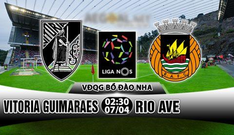 Nhận định Vitoria Guimaraes vs Rio Ave, 02h30 ngày 07/04: Không còn mục tiêu