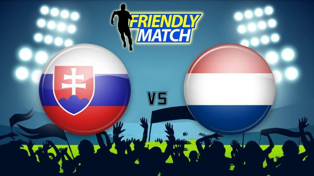 Nhận định Slovakia vs Hà Lan, 01h45 ngày 01/06: Lốc liệu có nổi?