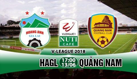 Nhận định HAGL vs Quảng Nam, 17h00 ngày 13/6: Điểm tựa Pleiku