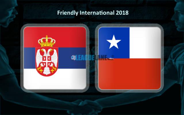 Nhận định Serbia vs Chile, 01h00 ngày 5/6: Động lực hơn sẽ thắng