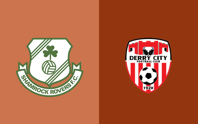 Nhận định Shamrock Rovers vs Derry City, 2h00 ngày 30/06: Chiến đấu sòng phẳng
