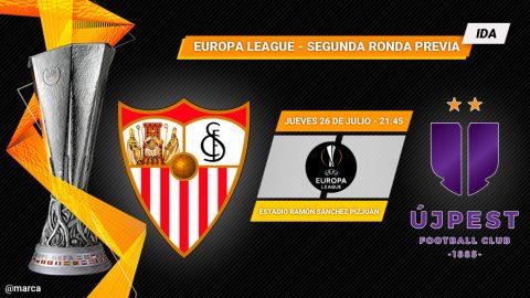 Nhận định Sevilla vs Ujpest, 02h45 ngày 27/7: Europa League