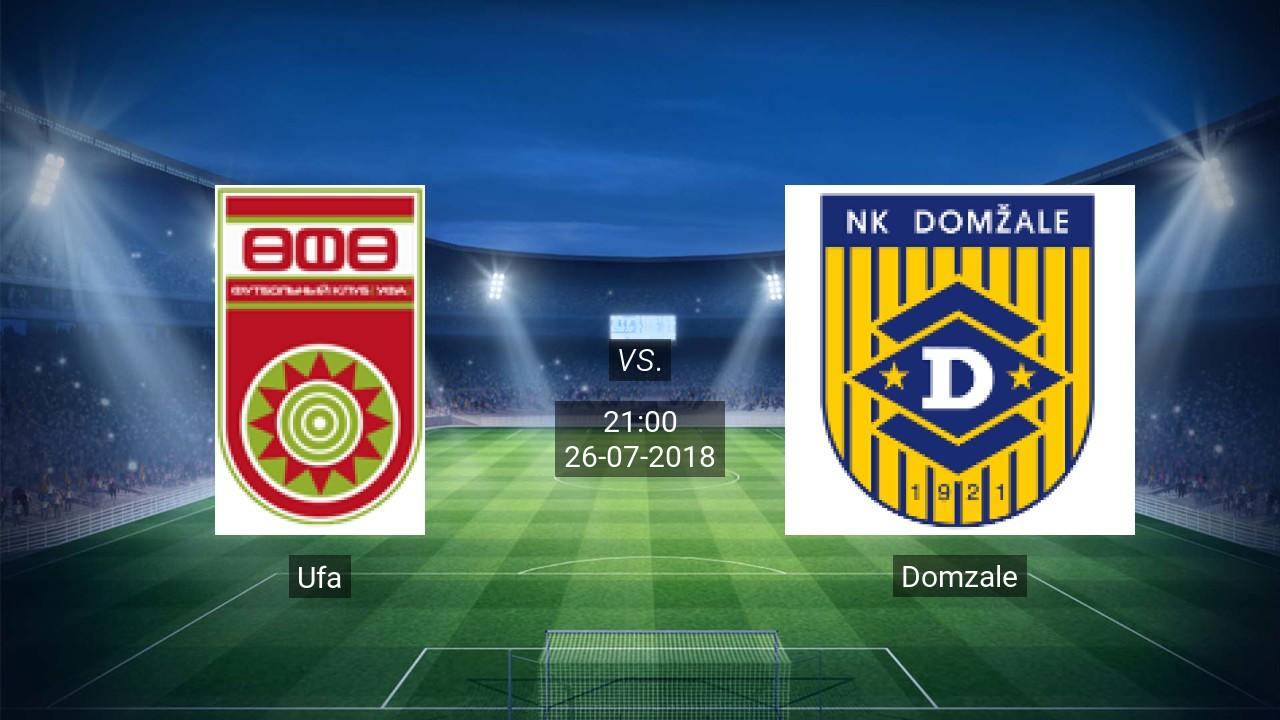 Nhận định Ufa vs Domzale, 21h00 ngày 26/7: Europa League