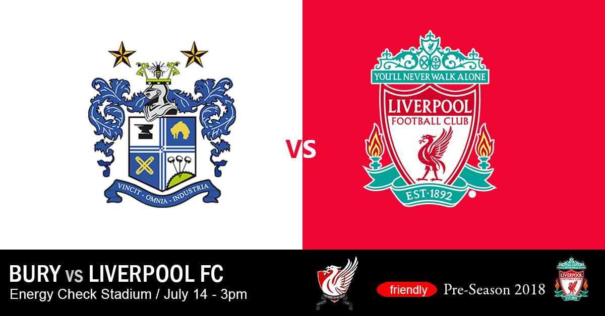 """Nhận định Bury vs Liverpool, 21h00 ngày 14/07: """"Quỷ đỏ"""" ra oai"""