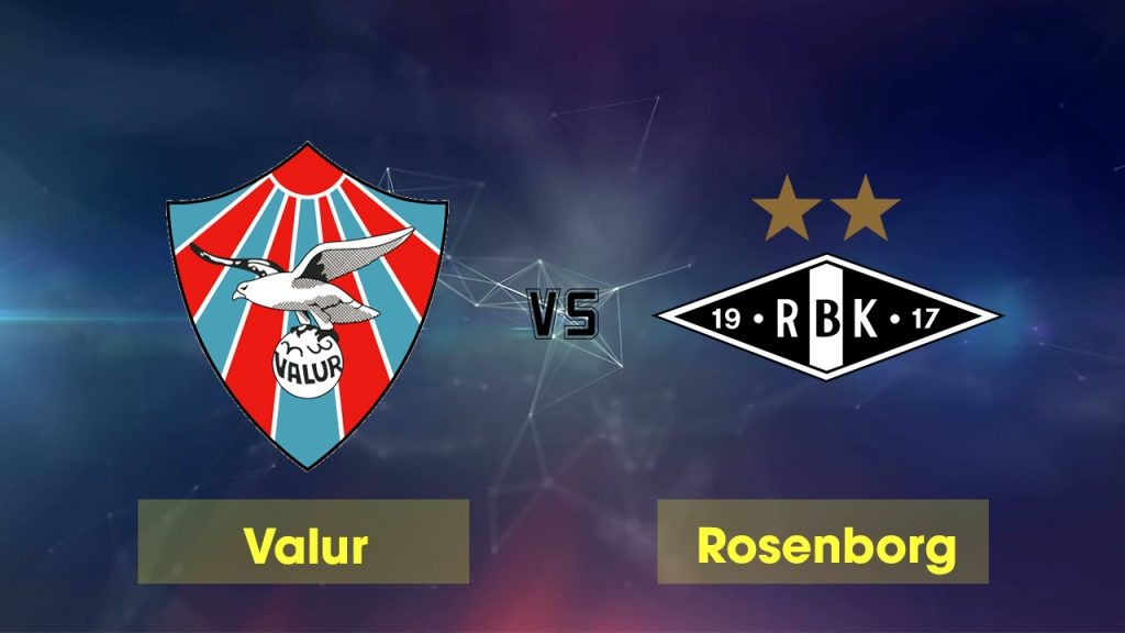 Nhận định Valur vs Rosenborg, 03h00 ngày 12/7: Khó có bất ngờ