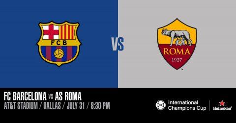 Nhận định Barcelona vs AS Roma, 09h00 ngày 01/8: ICC 2018