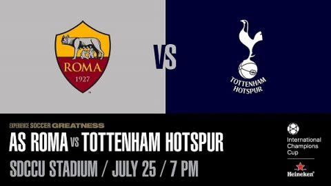 Nhận định AS Roma vs Tottenham, 09h00 ngày 26/7: ICC 2018