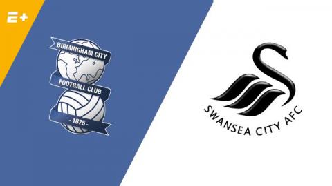 Nhận định Birmingham vs Swansea, 01h45 ngày 18/8: Giải hạng nhất Anh
