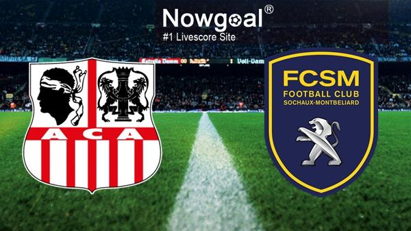 Nhận định Ajaccio vs Sochaux, 1h00 ngày 11/8: Vòng 3 giải hạng 2 Pháp