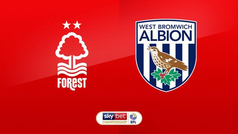 Nhận định Nottingham vs West Brom, 01h45 ngày 08/8: Giải hạng nhất Anh