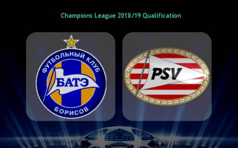 Nhận định BATE Borisov vs PSV Eindhoven, 02h00 ngày 22/8: Champions League