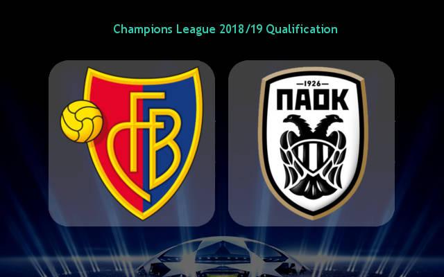 Nhận định Basel vs PAOK, 01h00 ngày 2/8: Champions League