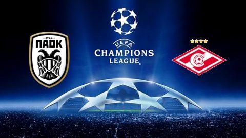 Nhận định PAOK vs Spartak Moscow, 0h00 ngày 09/08: Champions League