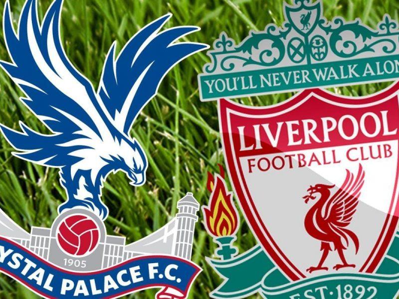 Nhận định Crystal Palace vs Liverpool, 02h00 ngày 21/08: Ngoại hạng Anh