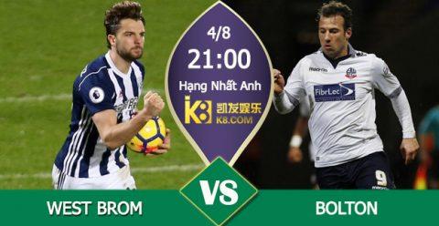 Nhận định West Brom vs Bolton, 21h00 ngày 4/8: Hạng nhất Anh