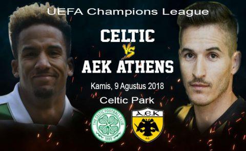 Nhận định Celtic vs AEK Athens, 01h45 ngày 09/8: UEFA Champions League