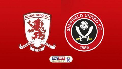 Nhận định Middlesbrough vs Sheffield Utd, 01h45 ngày 8/8: Hạng nhất Anh